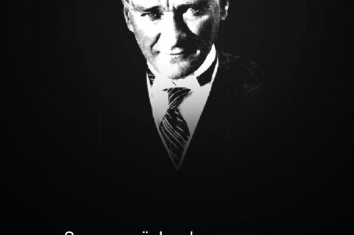 Gazi Mustafa Kemal'i özlemle anıyoruz…